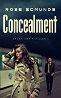 Concealment (Crazy Amy #1)