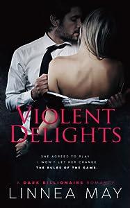 Violent Delights (Violent, #1)