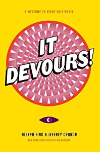 It Devours! (Welcome to Night Vale, #2)