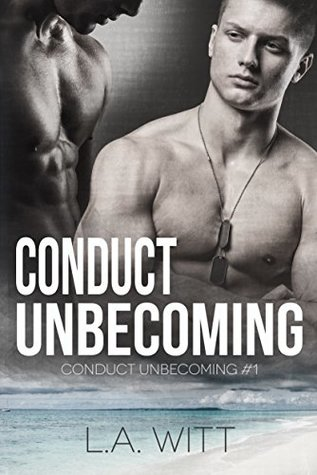 Conduct Unbecoming (Conduct Unbecoming, #1)