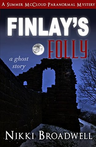 Finlay's Folly (Summer McCloud Paranormal Mystery #4)