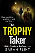 The Trophy Taker (DC Charlotte Stafford, #2)