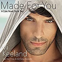 Made for You (Cole, #2)