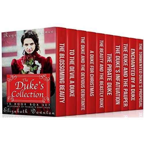 The Dukes Collection Regency Romance 10 Book Box Set An