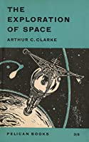 The Exploration of Space (Pelican Books A434)