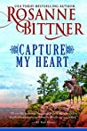Capture My Heart: prequel to A Warrior's Promise