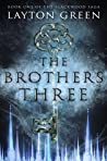 The Brothers Three (The Blackwood Saga #1)