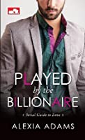 Played by the Billionaire (Guide to Love #1)