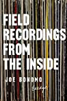 Field Recordings ...