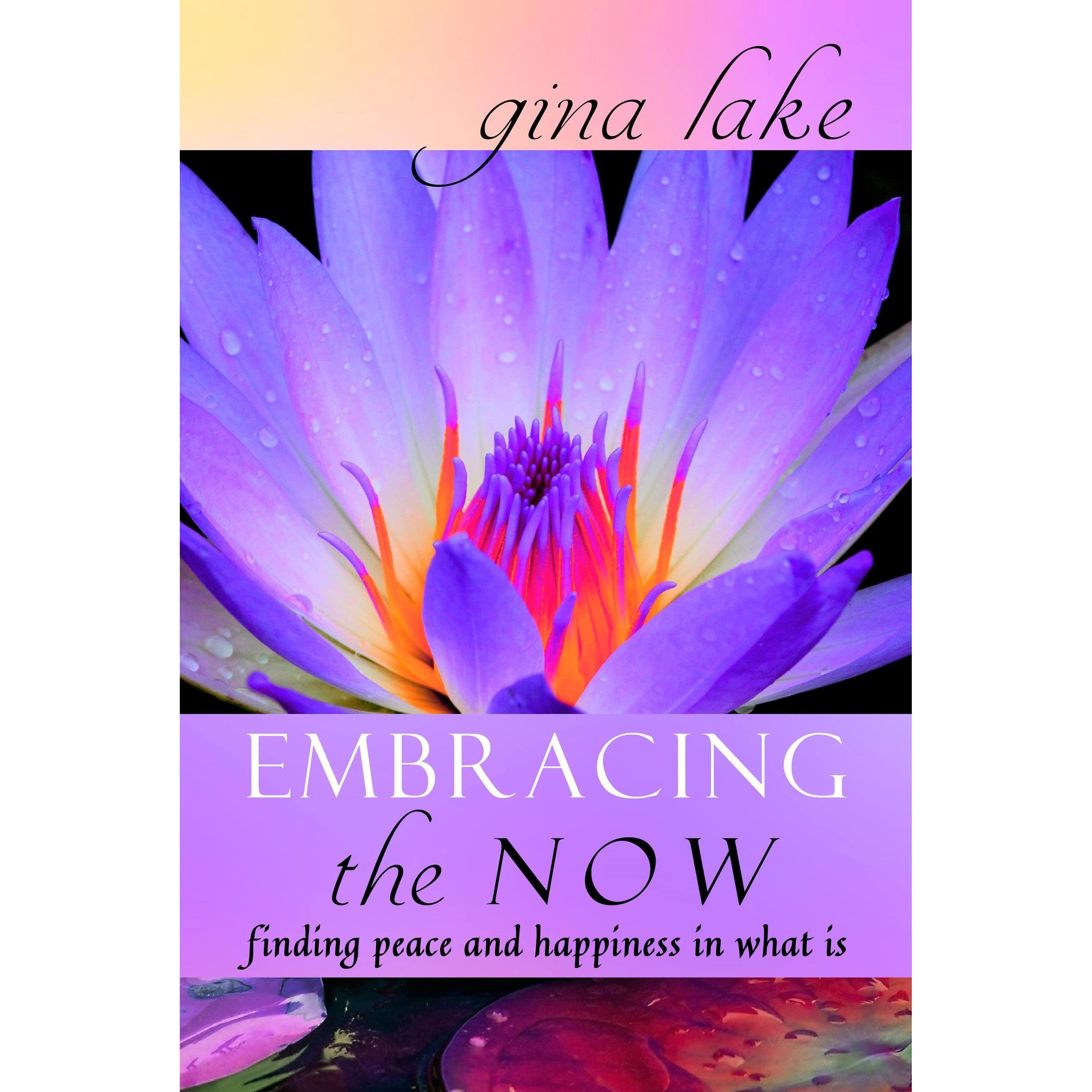 Embracing Myself Now (Wholeness Series Book 5)