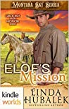 Elof's Mission (Grooms with Honor, #9; Montana Sky)
