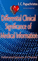 Differential Clinical Significance of Medical Information: Mathematical Expression of it Needed