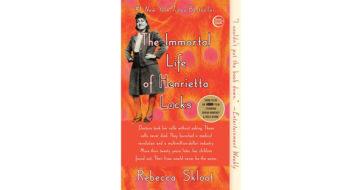 an overview of the immortal life of henrietta lacks by rebecca skloot