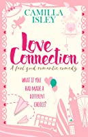 Love Connection (First Comes Love, #1)