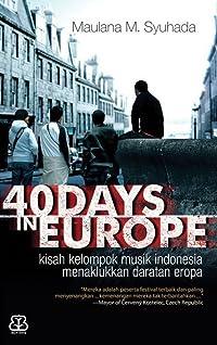 40 Days in Europe: Kisah Kelompok Musik Indonesia Menaklukkan Daratan Eropa