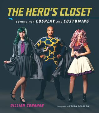 The Hero's Closet by Gillian Conahan
