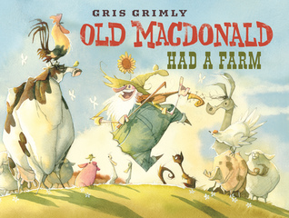 Old MacDonald Had a Farm by Gris Grimly