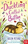 A Duckling Called Button (The Jasmine Green Series, #2)