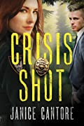 Crisis Shot (Line of Duty, #1)