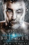 Rise of the Storm Bringer: Nine Realms Saga