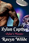 Zylan Captive (Zylar's Moons, #1)