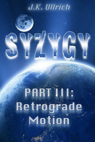 Retrograde Motion (Syzygy, #3)