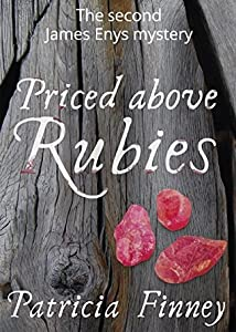 Priced above Rubies: The second James Enys Mysteries (The James Enys Mysteries, #2)