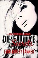 Dirty Little Secrets: A Soap Opera Mafia Romance