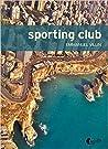 Sporting club by Emmanuel Villin