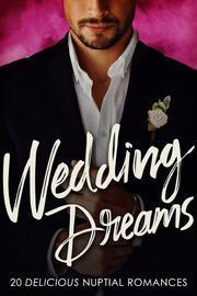 Wedding Dreams (Entangle Me, #1 - Sydney)