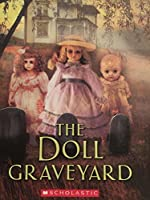 The Doll Graveyard (Hauntings)