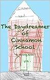 The Daydreamer of Cinnamon School