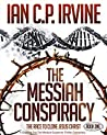 The Messiah Conspiracy: Book One