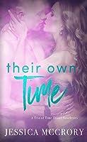 Their Own Time: A Trio of Time Travel Romance Novelette's