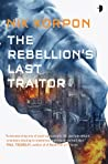 The Rebellion's Last Traitor (Memory Thief #1)