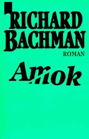 Amok by Richard Bachman