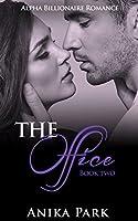 ROMANCE: An Alpha Billionaire Romance: The Office (Book Two) (Billionaire Romance Series 2)
