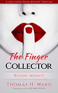 The Finger Collector: Blood Money
