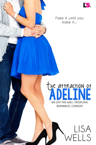 The Attraction of Adeline by Lisa  Wells
