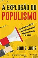 A Explosão do Populismo: Como a Grande Recessão Transformou a Política nos Estados Unidos e na Europa