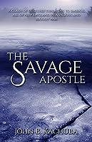 The Savage Apostle