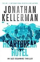 Heartbreak Hotel (Alex Delaware, #32)