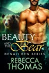 Beauty and the Bear (Denali Den #1)