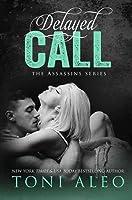 Delayed Call (Assassins #13)