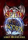 Seed of Scorn (The Rise of Nazil #2)