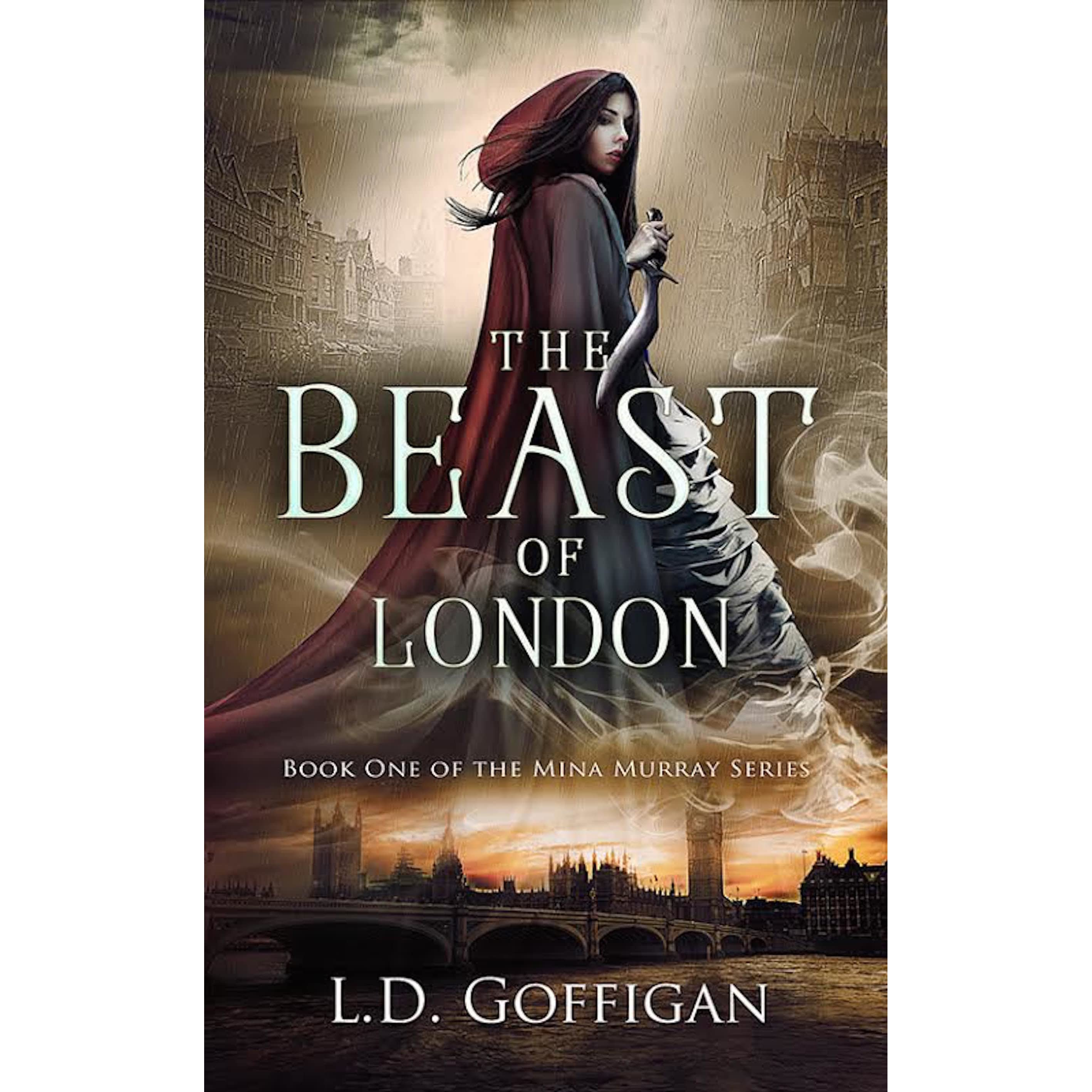 The Beast Of London (mina Murray #1) By Ld Goffigan €� Reviews,  Discussion, Bookclubs, Lists