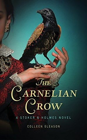 The Carnelian Crow by Colleen Gleason