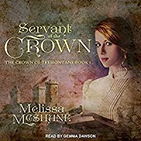 Servant of the Crown (The Crown of Tremontane #1)