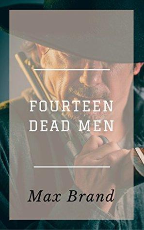 Fourteen Dead Men