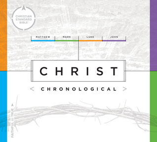 CSB Christ Chronological by Anonymous